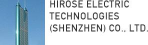 HIROSE ELECTRIC TECHNOLOGIES (SHENZHEN) CO., LTD.